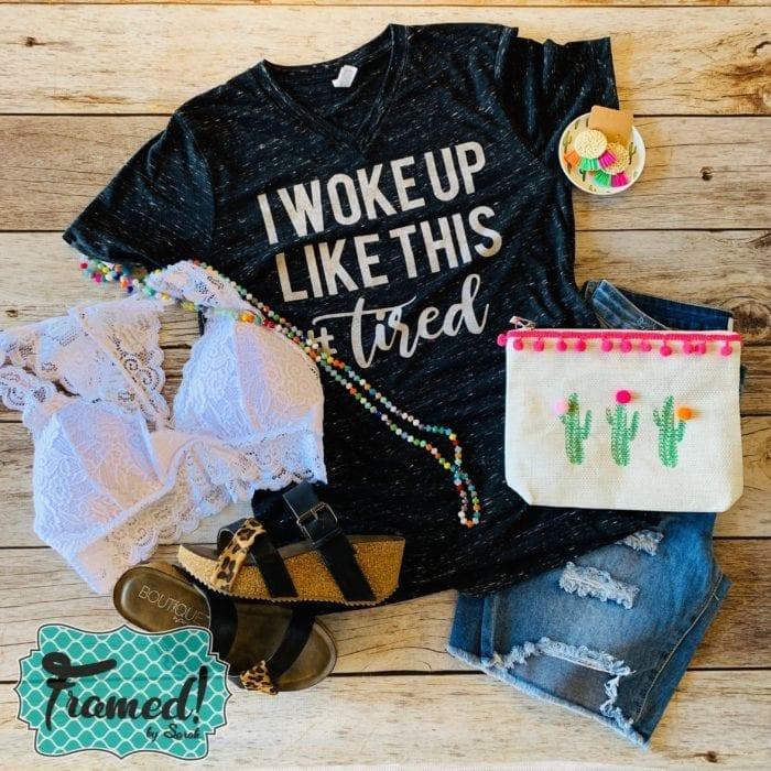 'I Woke Up Like This' April T-Shirt Club-Framed! By Sarah